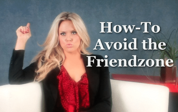 how to avoid the friendzone