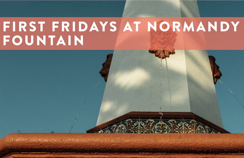 First Fridays at Normandy Fountain