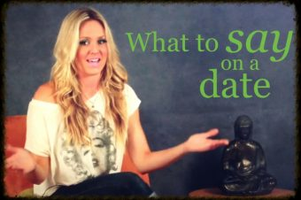 what to say on a date